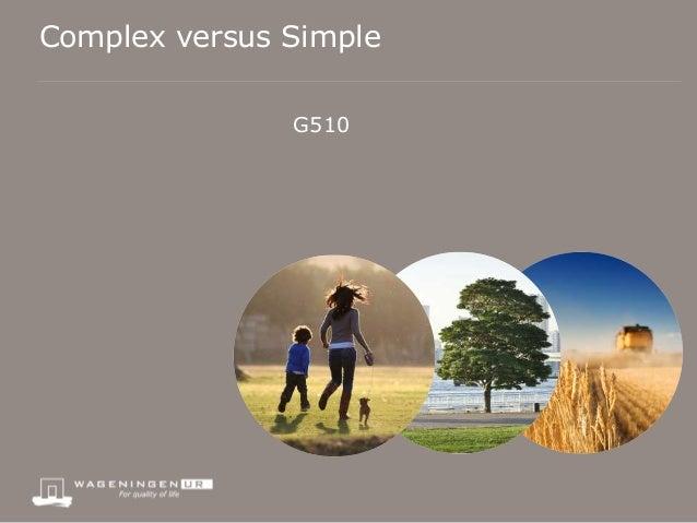Complex versus Simple               G510