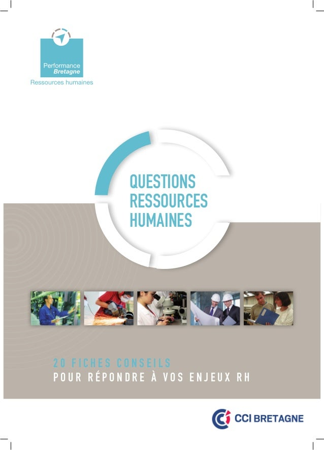 Questions ressources humaines  20 fiches conseils p o u r r é p o n d r e à v o s e n j e u x RH