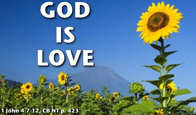 GODISLOVE1 John 4.7-12, CB NT p. 423