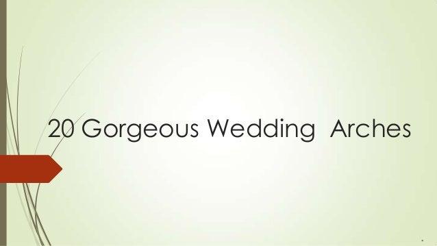 20 Gorgeous Wedding Arches