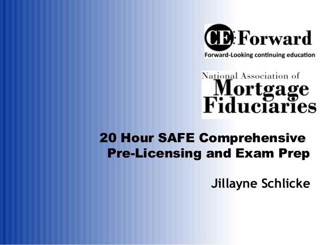 20 Hr SAFE Pre-Licensing & Exam Prep