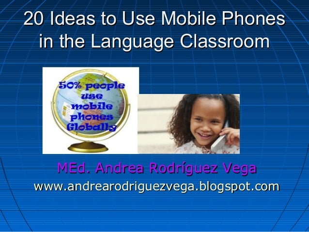 20 Ideas for using Mobile Phones in the Language Class