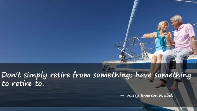 20 Inspirational Learning Amp Funny Retirement Quotes