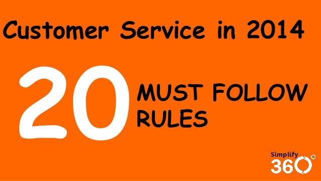 Customer Service in 2014 MUST FOLLOW RULES