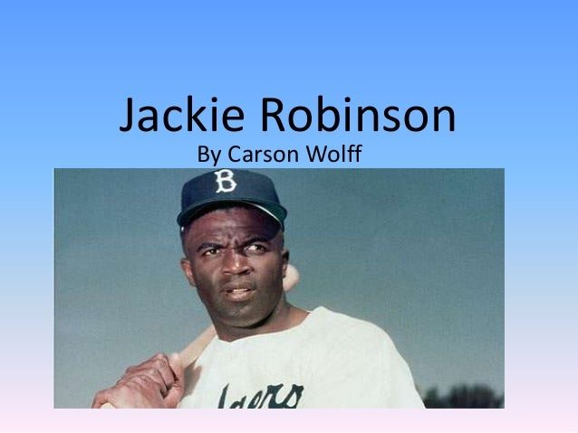 Jackie RobinsonBy Carson Wolff