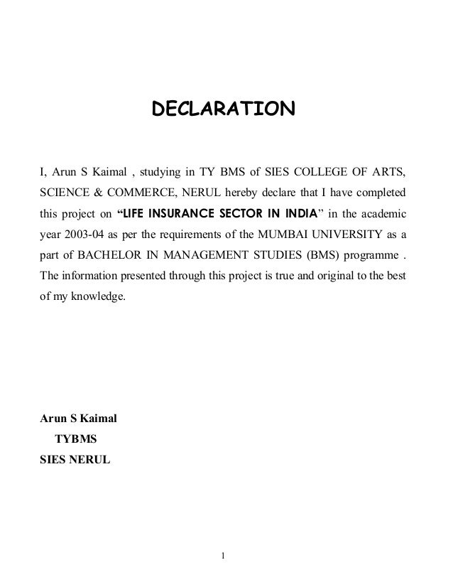 DECLARATION I, Arun S Kaimal , studying in TY BMS of SIES COLLEGE OF ARTS, SCIENCE & COMMERCE, NERUL hereby declare that I...