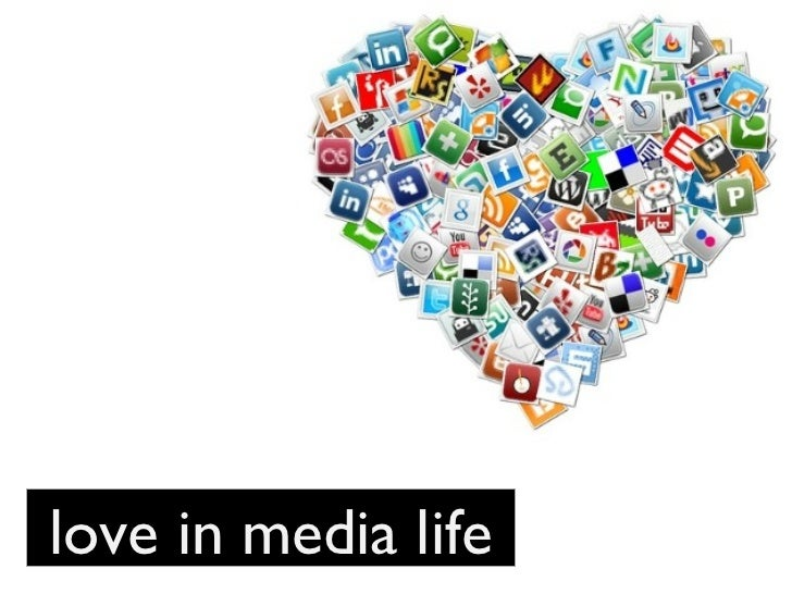 love in media life