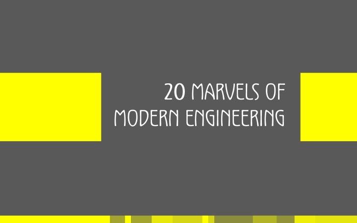 20 Marvels Of Modern Engineering