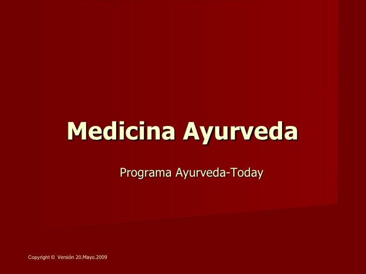 Medicina Ayurveda, Mayo2009