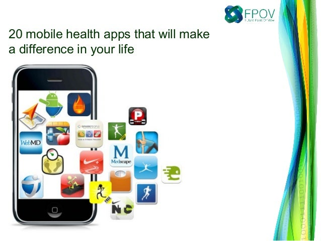 20 mobile health apps that will makea difference in your life
