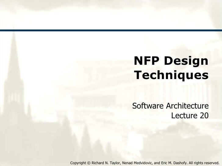 NFP Design Techniques Software Architecture Lecture 20