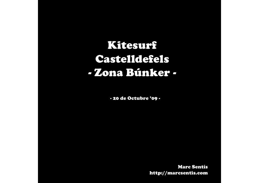 Kitesurf   Castelldefels - Zona Búnker -     - 20 de Octubre '09 -                                  Marc Sentís           ...