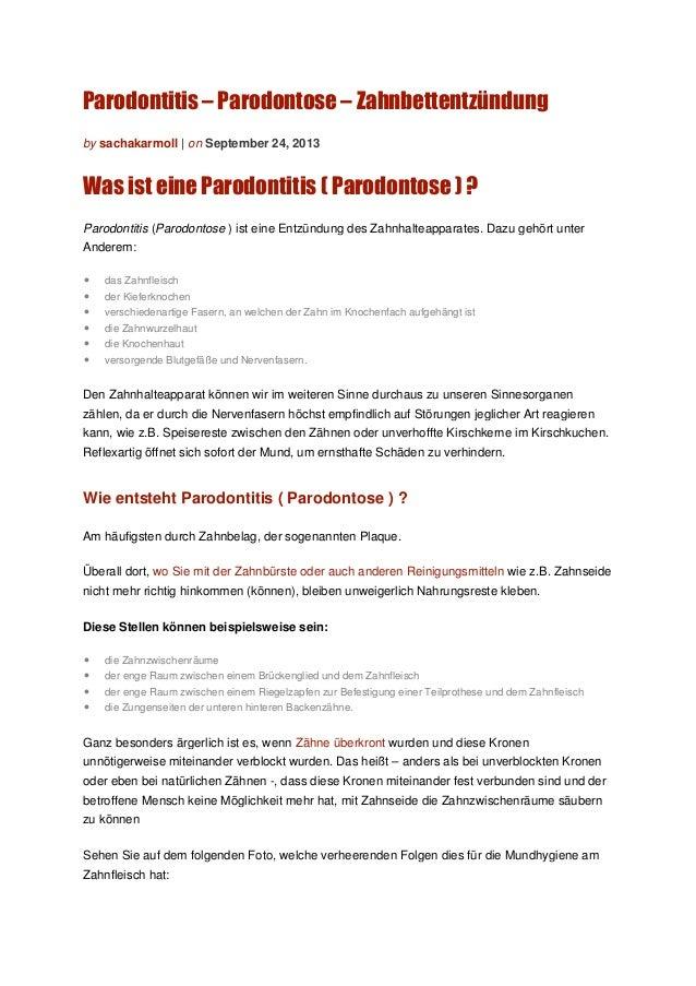 Parodontitis – Parodontose – Zahnbettentzündung by sachakarmoll | on September 24, 2013 Was ist eine Parodontitis ( Parodo...