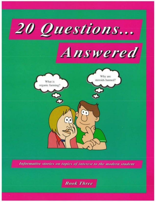 20 questions... answered book 3