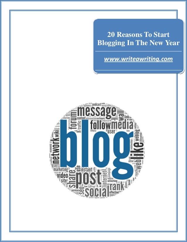 20 Reasons To Start Blogging In The New Year www.writeawriting.com