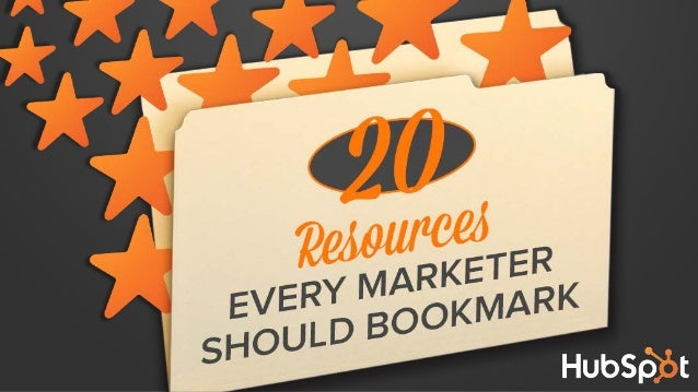 20 Resources Every Marketer Should Bookmark