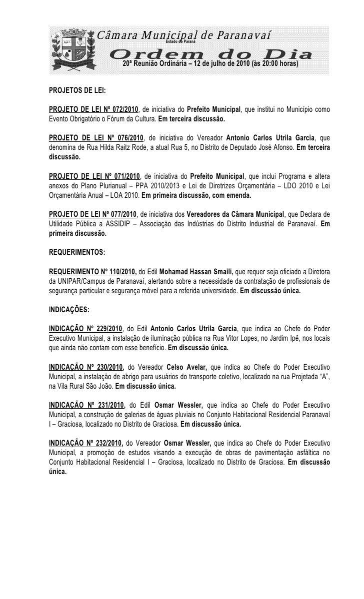 Estado do Paraná                               20ª Reunião Ordinária – 12 de julho de 2010 (às 20:00 horas)   PROJETOS DE ...