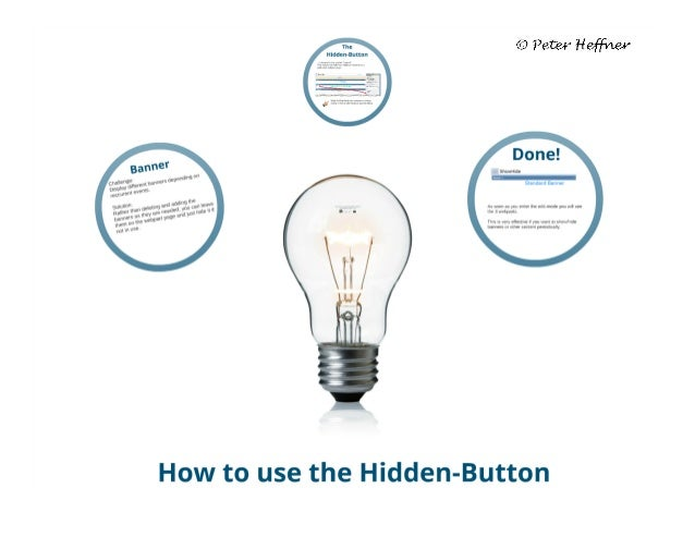 SharePoint Lesson #20: How to use the Hidden-Button