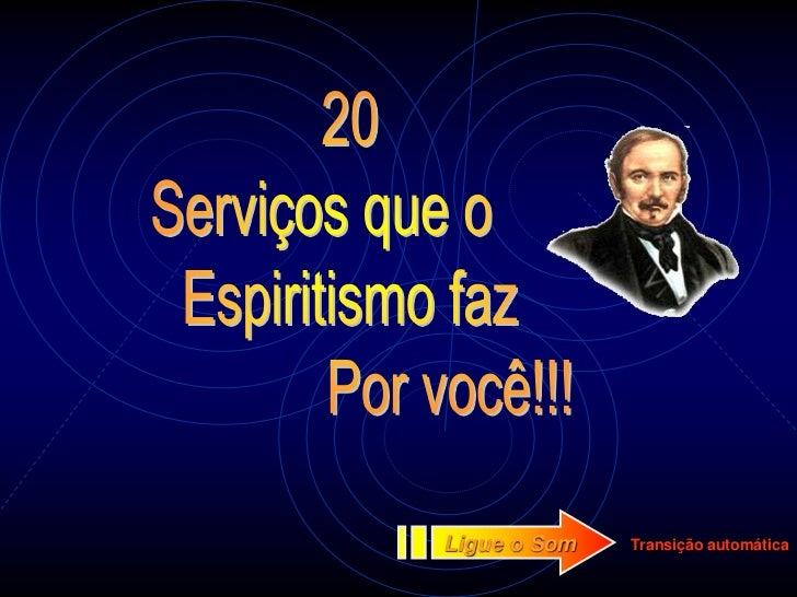 20 servicos espiritas