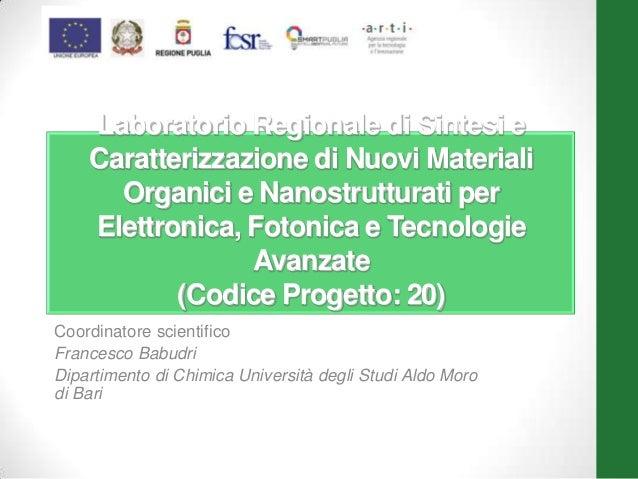 Laboratorio Regionale di Sintesi e Caratterizzazione di Nuovi Materiali Organici e Nanostrutturati per Elettronica, Fotoni...