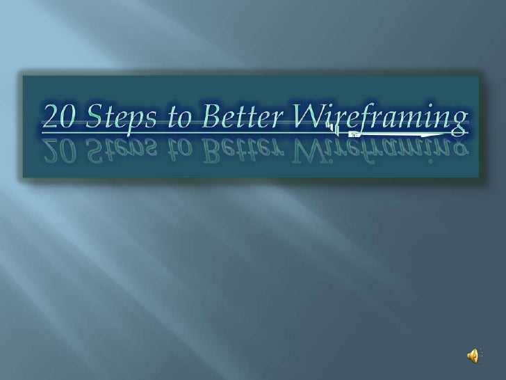 20מאת יוסי אמרם Steps To Better Wireframin מצגת