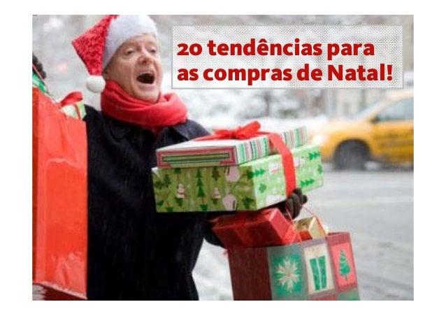 20 tendências para as compras de Natal!