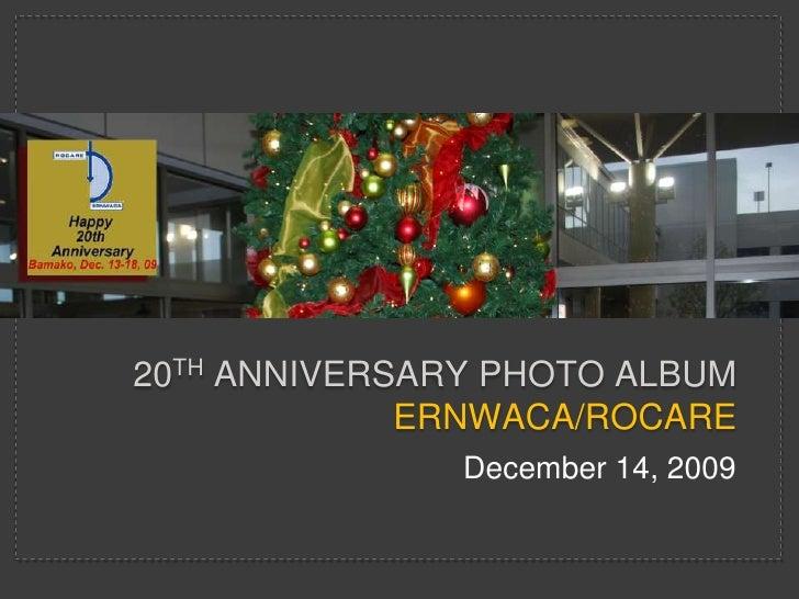 ERNWACA Anniversary