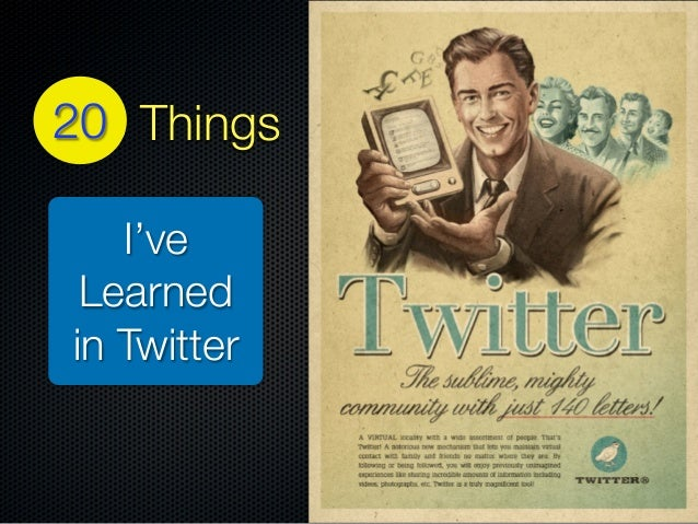 18 Things I've Learned in Twitter 20