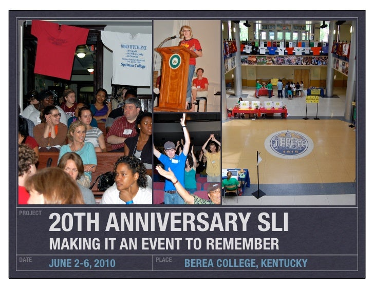 20TH ANNIVERSARY SLI PROJECT               MAKING IT AN EVENT TO REMEMBER DATE                       PLACE           JUNE ...