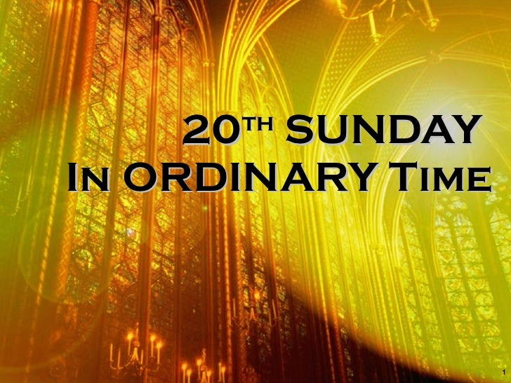 20th Sunday In Ordinary Time Updated