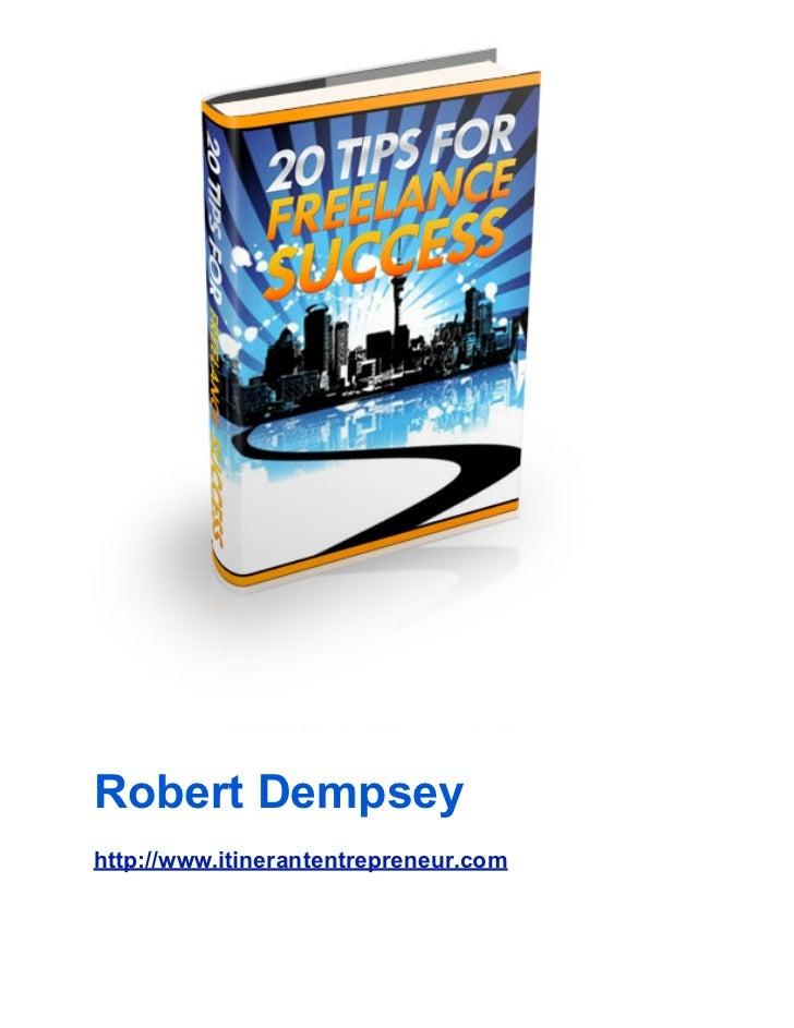 Robert Dempseyhttp://www.itinerantentrepreneur.com