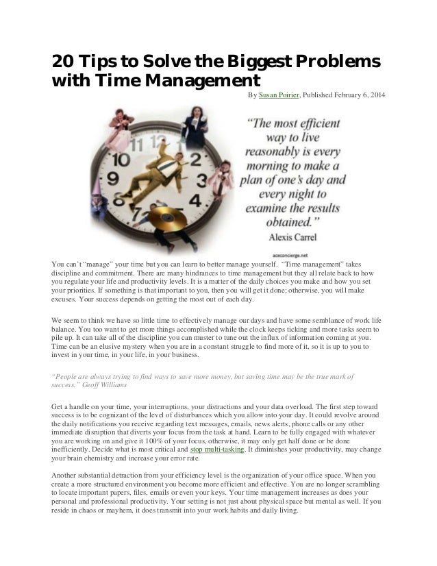 """20 Tips to Solve the Biggest Problems with Time Management By Susan Poirier, Published February 6, 2014  You can't """"manage..."""