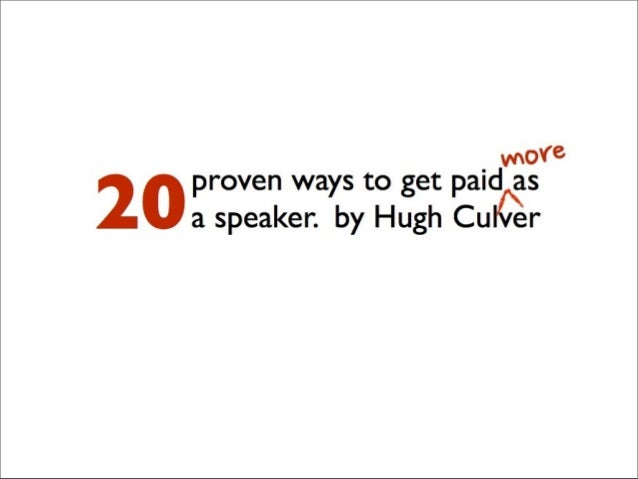 20 ways to get paid more as a speaker