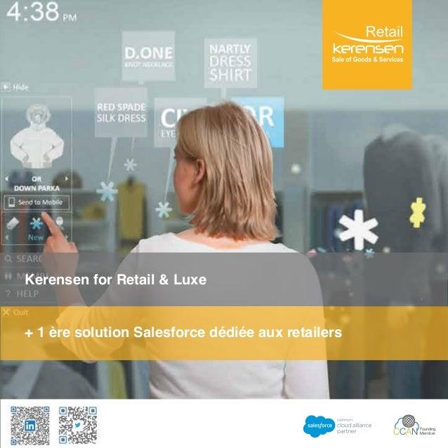Kerensen for Retail & Luxe + 1 ère solution Salesforce dédiée aux retailers CCAN Founding Member
