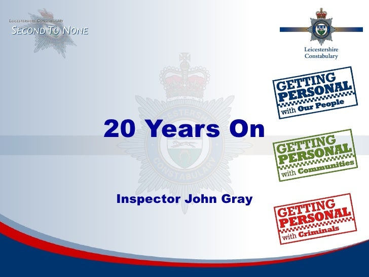 20 Years On Inspector John Gray