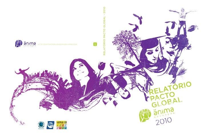 RELATÓRIO PACTO GLOBAL - 2010 HTTP://SUSTENTABILIDADEANIMA.NING.COM                                                       ...