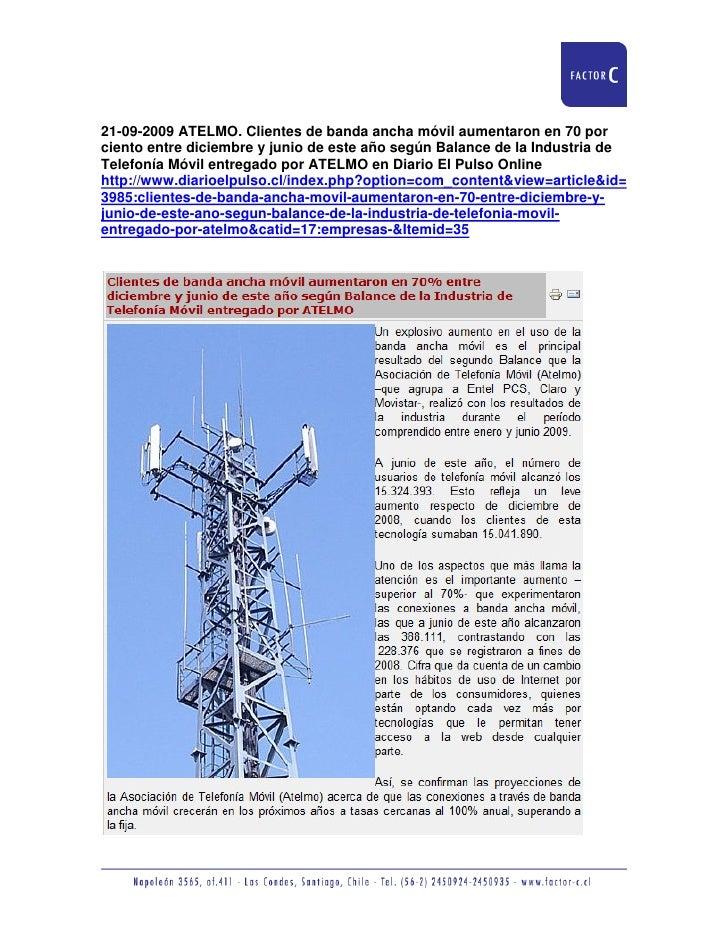 21-09-2009 ATELMO. Clientes de banda ancha móvil aumentaron en 70 por ciento entre diciembre y junio de este año según Bal...