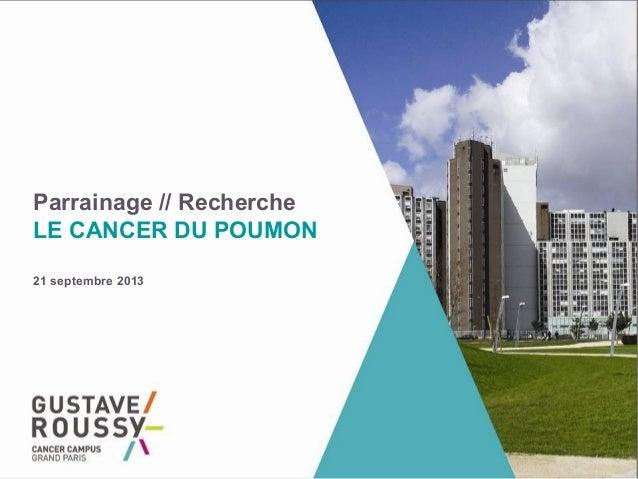 Parrainage // Recherche LE CANCER DU POUMON 21 septembre 2013