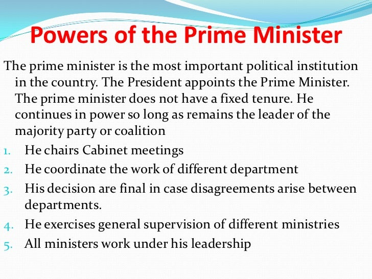 limits of the prime minister essay Introduction the article addresses whether the prime minister is powerful and limitation of his powers according to hugh mellon, his opinion tends to support the proposition unlike paul baker which opposes the statement by discussing the power limits of the prime minister.