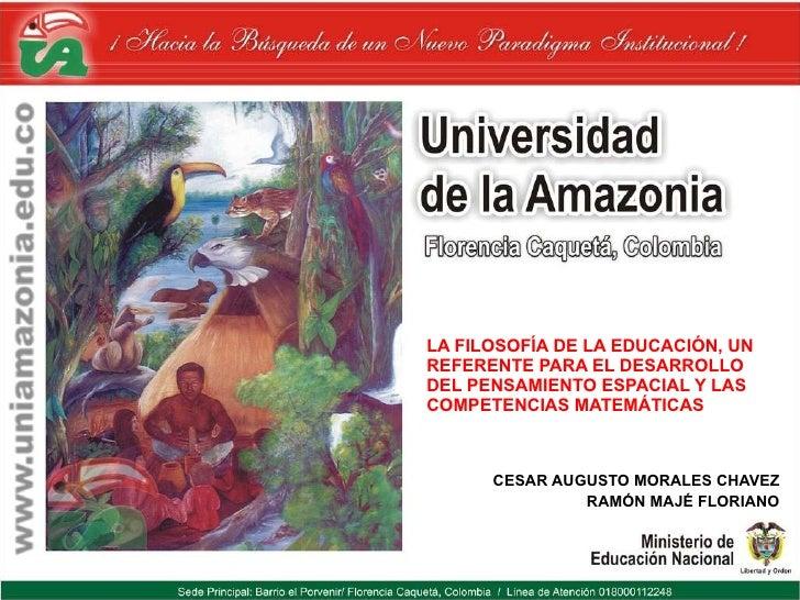 LA FILOSOFÍA DE LA EDUCACIÓN, UN REFERENTE PARA EL DESARROLLO DEL PENSAMIENTO ESPACIAL Y LAS COMPETENCIAS MATEMÁTICAS CESA...