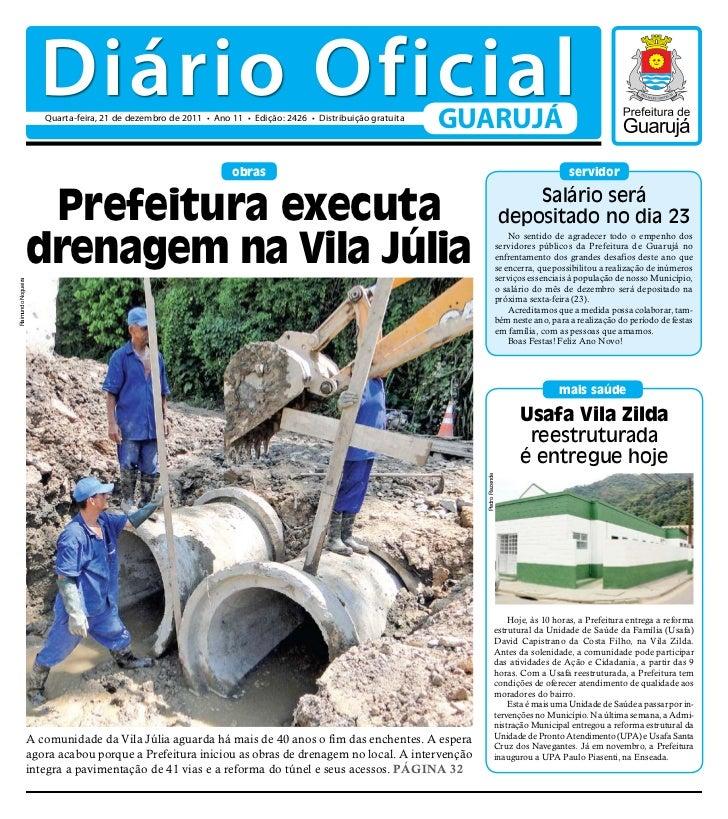 Diário Oficial                       Quarta-feira, 21 de dezembro de 2011 • Ano 11 • Edição: 2426 • Distribuição gratuita ...