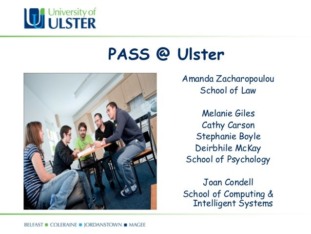 PASS @ Ulster        Amanda Zacharopoulou           School of Law           Melanie Giles           Cathy Carson          ...