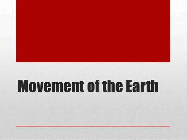 Movement of the Earth Notes