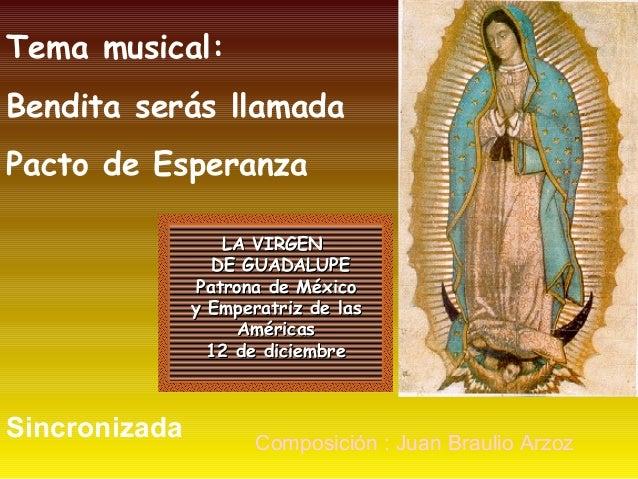 LA VIRGENLA VIRGEN DE GUADALUPEDE GUADALUPE Patrona de MéxicoPatrona de México y Emperatriz de lasy Emperatriz de las Am...