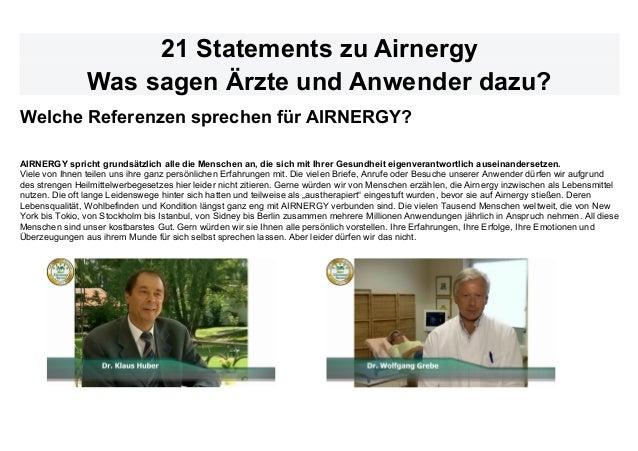 21 Statements zu Airnergy Was sagen Ärzte und Anwender dazu? Welche Referenzen sprechen für AIRNERGY? AIRNERGY spricht gru...