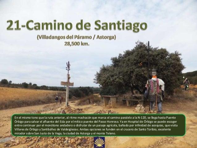 21 Camino de Santiago (Villadangos del Paramo - Astorga) 28,500 km.