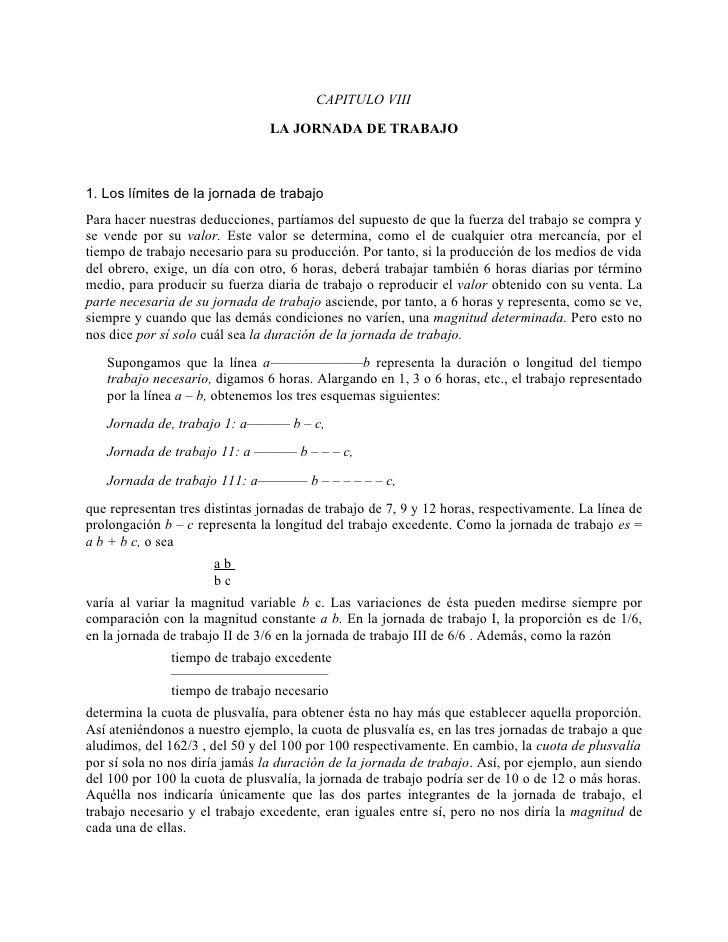 CAPITULO VIII                                 LA JORNADA DE TRABAJO    1. Los límites de la jornada de trabajo Para hacer ...
