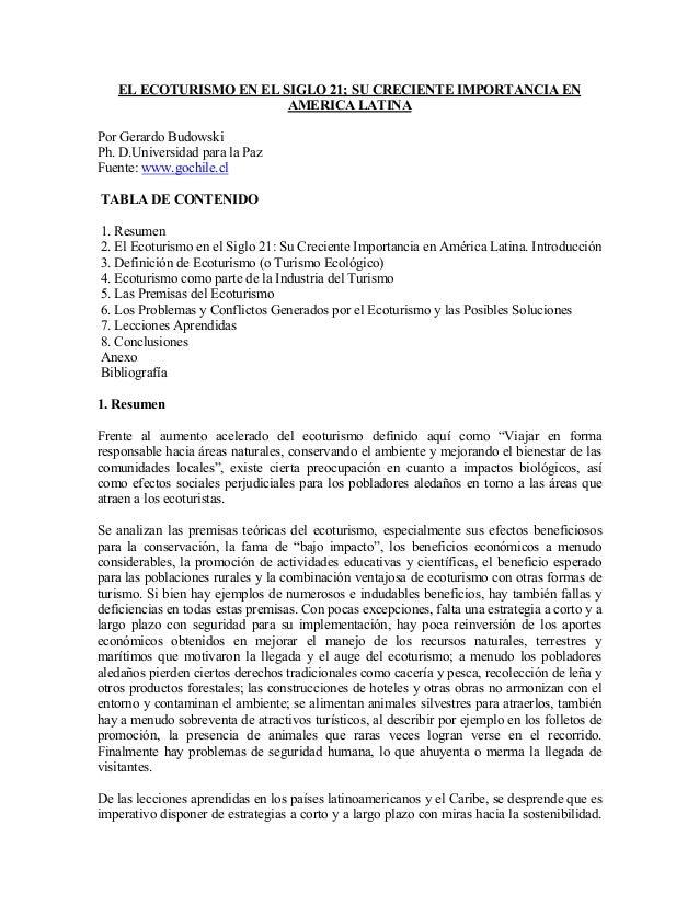 EL ECOTURISMO EN EL SIGLO 21; SU CRECIENTE IMPORTANCIA EN AMERICA LATINA Por Gerardo Budowski Ph. D.Universidad para la Pa...
