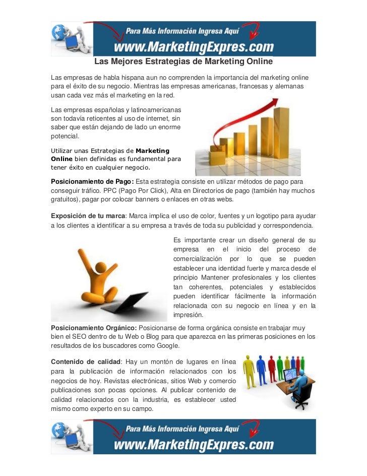Las Mejores Estrategias de Marketing OnlineLas empresas de habla hispana aun no comprenden la importancia del marketing on...