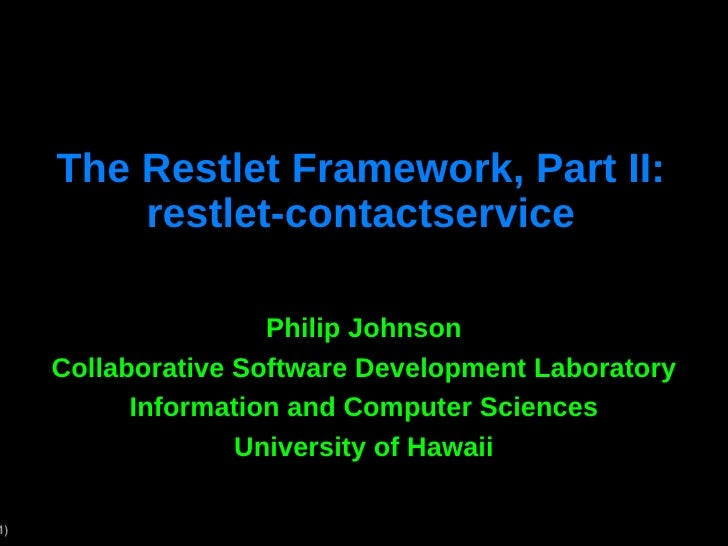 The Restlet Framework, Part II